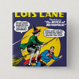Lois Lane #1 Button