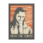 Loki - For All Time. Always! Canvas Print