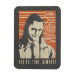 Loki - For All Time. Always! Magnet