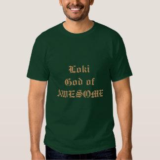 Loki God of Awesome Shirt