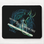 Loki - The Timeline Wants To Break Free Mouse Pad