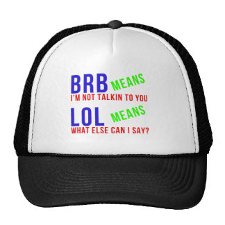 LOL BRB Funny Meanings Cap