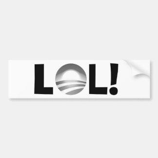 LOL en Obama - riendo hacia fuera ruidosamente de Etiqueta De Parachoque