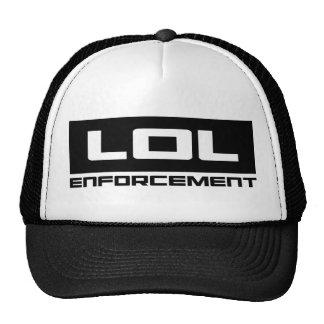 LOL Enforcement Cap Trucker Hat