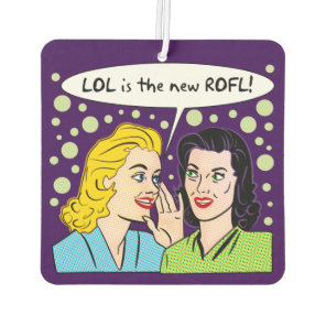 LOL is the new Rolling On Floor Laughing Car Air Freshener