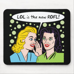 LOL is the new Rolling On Floor Laughing Mouse Pad