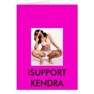 LOL, iSUPPORT KENDRA Greeting Card