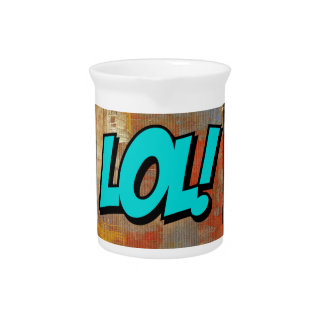 Lol! (laugh out loud) on colourful art painting pitcher