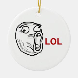 LOL Laugh Out Loud Rage Face Meme Ceramic Ornament