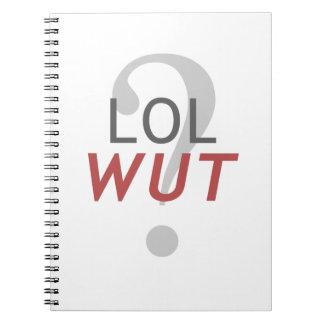 ¿LOL WUT? - Para el indescriptible Note Book