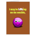LOLing On The Outside Greeting Card
