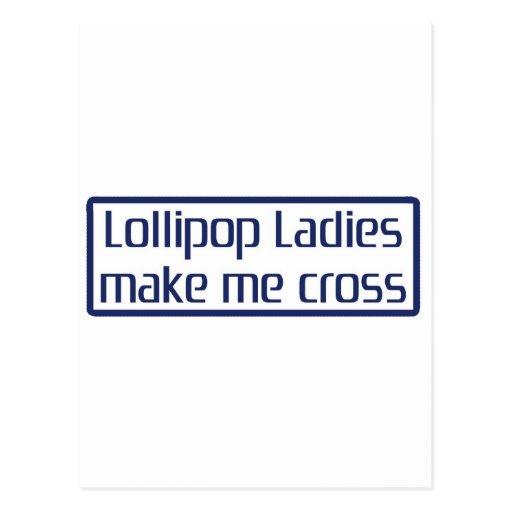 Lollipop Ladies Make Me Cross Post Card