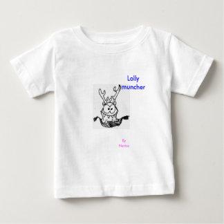 Lolly muncher baby T-Shirt
