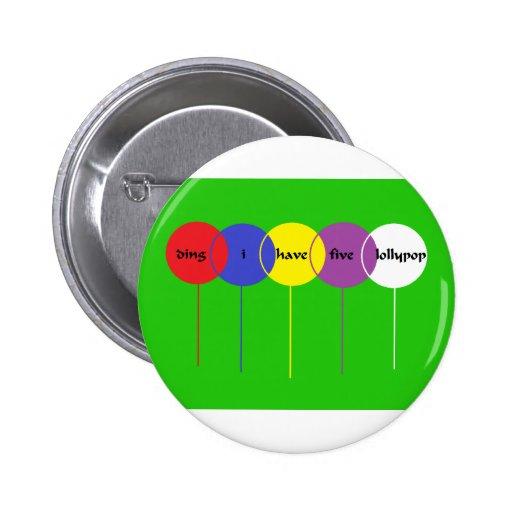 lollypop cinco pin