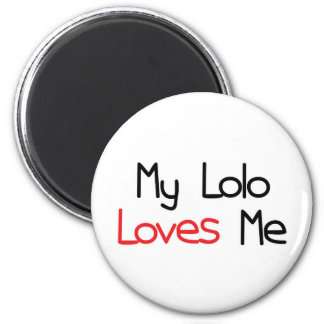 Lolo Loves Me 2 Inch Round Magnet