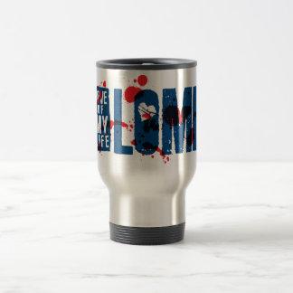 LOML - Love Of My Life 15 Oz Stainless Steel Travel Mug