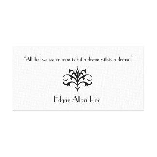 Lona de la cita de Edgar Allan Poe Lona Envuelta Para Galerias