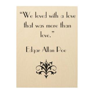 Lona de madera de Edgar Allan Poe Impresión En Madera
