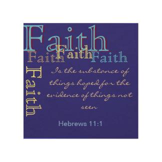 Lona de madera de la fe (hebreos 11: 1) impresión en madera