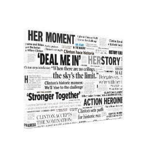 Lona envuelta título histórico de Hillary 2016 Impresión En Lienzo