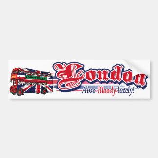 London Abso-Bloody-Lutely Car Bumper Sticker