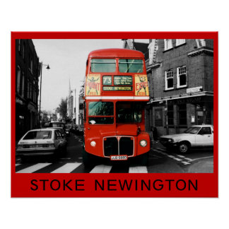 London Bus in Stoke Newington Poster