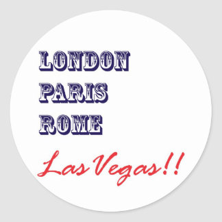 London Paris Rome, Las Vegas Classic Round Sticker