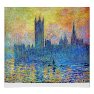 London Parliament in Winter by Claude Monet Poster