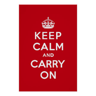 London Red Keep Calm and Carry On Poster