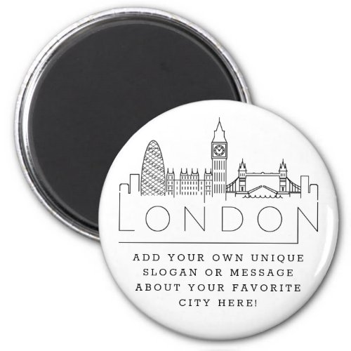 London Skyline  Custom City Message or Slogan Magnet