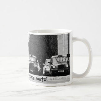 London Taxis, Just in time for a cuppa mate!, b... Coffee Mug