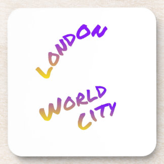 London world city, colorful text art drink coaster