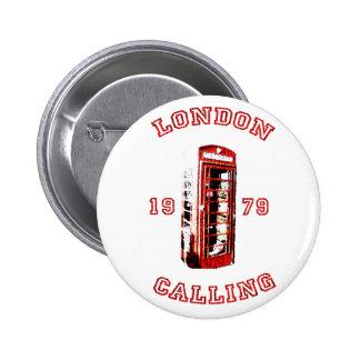 Londres que llama 1979 pin redondo de 2 pulgadas