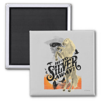 Lone Ranger and Silver - Hi - Yo Silver! Away! 2 Inch Square Magnet