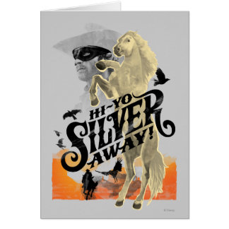 Lone Ranger and Silver - Hi - Yo Silver! Away! Card