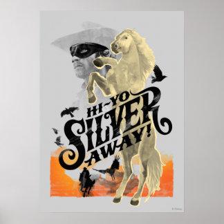 Lone Ranger and Silver - Hi - Yo Silver! Away! Poster