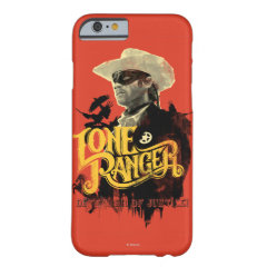 Lone Ranger - Defender of Justice! 2 iPhone 6 Case