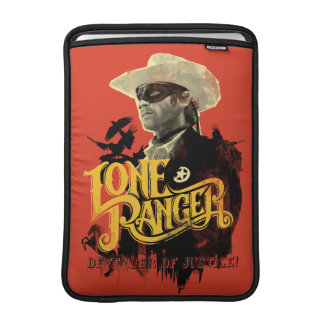 Lone Ranger - Defender of Justice! 2 MacBook Air Sleeve