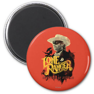 Lone Ranger - Defender of Justice! 2 2 Inch Round Magnet