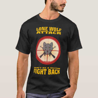 LONE WOLF ATTACKS T-Shirt