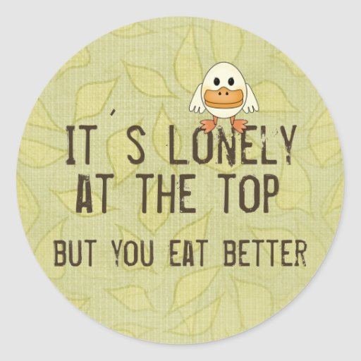 Lonely at the Top Sticker