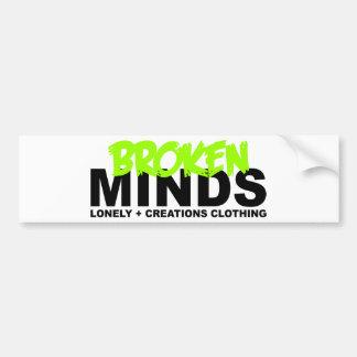 LONELY CREATIONS - Broken Minds Bumper Sticker