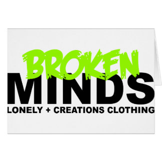 LONELY CREATIONS - Broken Minds Card