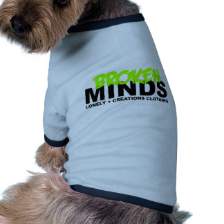 LONELY CREATIONS - Broken Minds Doggie Tee Shirt