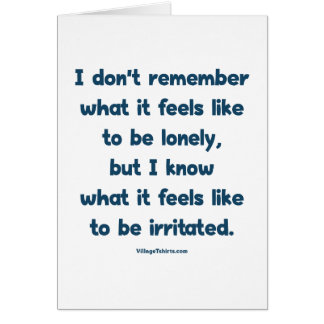 Lonely Irritated Card