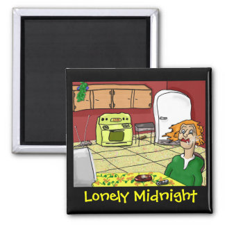 Lonely Midnight magnet