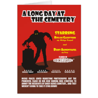Long Day At The Cemetery Greeting Card