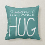 """Long Distance Hug Throw Pillow<br><div class=""""desc"""">Long Distance Hug typographical design with heart motif. Change the background color if you like (be sure to change the back of pillow too). This makes a meaningful gift for a long distance love,  family that live far away,  or as a get well gift.</div>"""