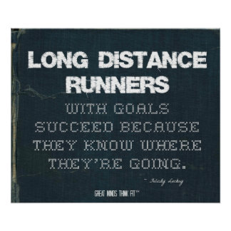 Long Distance Runners with Goals Succeed in Denim Poster