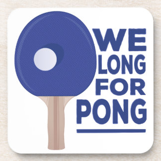 Long For Pong Coaster